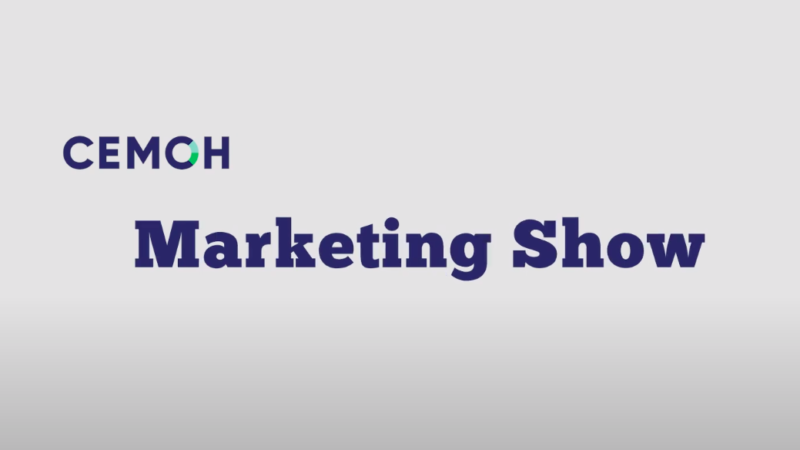 Cemoh Marketing Show